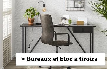 Bureaux et Blocs à tiroirs