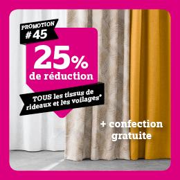 25% réduction sur tous les tissus de rideaux